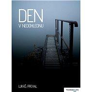 Den v nedohlednu - Elektronická kniha