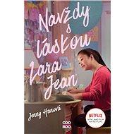 Navždy s láskou Lara Jean (filmové vydání) - Jenny Hanová, 296 stran
