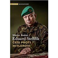 Češi proti Hitlerovi - Elektronická kniha