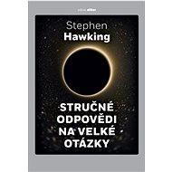 Stručné odpovědi na velké otázky - Stephen Hawking, 224 stran