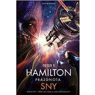 Prázdnota: Sny - Peter F. Hamilton, 640 stran