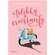 Polibky a croissanty - Elektronická kniha