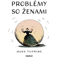 Problémy so ženami - Jacky Fleming, 128 stran