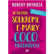 Ne tak úplně soukromé e-maily Coco Pinchardové - Elektronická kniha