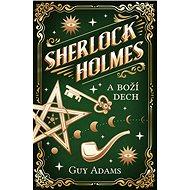 Sherlock Holmes a Boží dech - Elektronická kniha