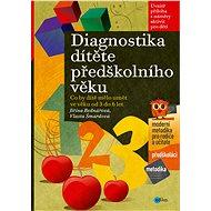 Diagnostika dítěte předškolního věku - Elektronická kniha