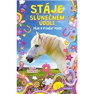 Stáje ve Slunečném údolí – Pája a vysněný poník - Olivia Tuffinová, 120 stran
