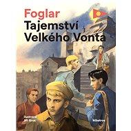 Tajemství Velkého Vonta - Jaroslav Foglar, 288 stran