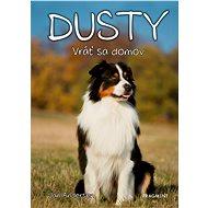 Dusty 3: Vráť sa domov - Jan Andersen, 168 stran