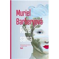 Růže sama - Muriel Barberyová, 183 stran
