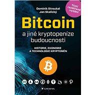 Bitcoin a jiné kryptopeníze budoucnosti - Elektronická kniha