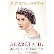 Alžběta II. - Sally Bedell Smithová, 512 stran