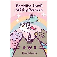 Bambilion životů košišty Pusheen - Claire Beltonová, 192 stran