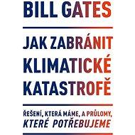 Jak zabránit klimatické katastrofě - Elektronická kniha