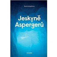 Jeskyně Aspergerů - Blanka Holzäpfelová, 88 stran