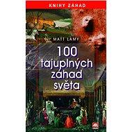 100 tajuplných záhad světa - Elektronická kniha