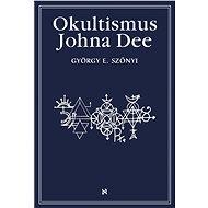Okultismus Johna Dee - György Szönyi, 384 stran