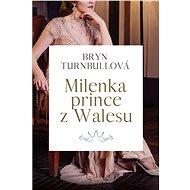 Milenka prince z Walesu - Bryn Turnbullová, 456 stran