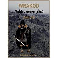 WRAKOD - Tulák v černém plášti - Elektronická kniha