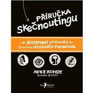 Příručka Skečnoutingu - Elektronická kniha