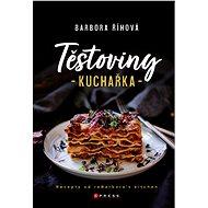 Těstoviny - kuchařka - Barbora Říhová, 176 stran