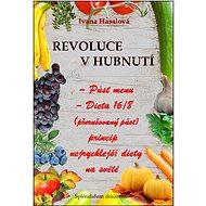 Revoluce v hubnutí - Ivana Hasalová, 98 stran