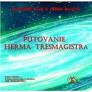 Putovanie Herma Tresmagistra - Slavomír Suja, 783 stran