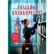 Poslední knihkupectví - Madeline Martinová, 304 stran