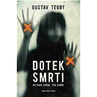 Dotek smrti - Gustav Tegby, 368 stran