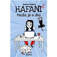 Hafani 2 - Monika Seidlová, 224 stran