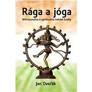 Rága a jóga - Jan Dvořák, 120 stran