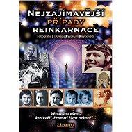 Nejzajímavější případy reinkarnace - Ramaja s.r.o., 186 stran