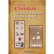 Historky z mého života a cest - E-kniha