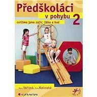 Předškoláci v pohybu 2 - E-kniha