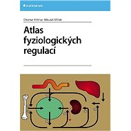Atlas fyziologických regulací - E-kniha