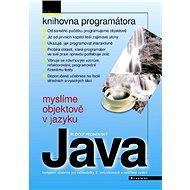 Myslíme objektově v jazyku Java - E-kniha