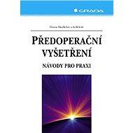 Předoperační vyšetření - Elektronická kniha