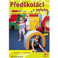 Předškoláci v pohybu - E-kniha