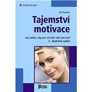 Tajemství motivace - E-kniha