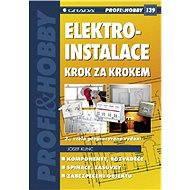 Elektroinstalace krok za krokem - Elektronická kniha
