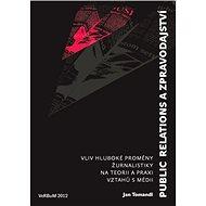 Public relations a zpravodajství - E-kniha