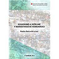 Soukromé a veřejné v marketingové komunikaci - E-kniha