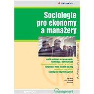Sociologie pro ekonomy a manažery - E-kniha