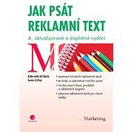 Jak psát reklamní text - Zdeněk Křížek, Ivan Crha