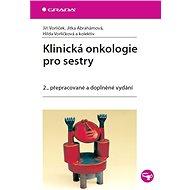 Klinická onkologie pro sestry - Elektronická kniha