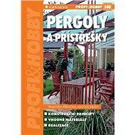 Pergoly a přístřešky - E-kniha