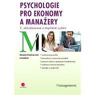 Psychologie pro ekonomy a manažery - Daniela Pauknerová, kolektiv a