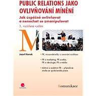 Public relations jako ovlivňování mínění - Elektronická kniha