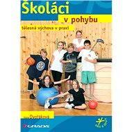 Školáci v pohybu - E-kniha