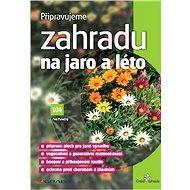 Připravujeme zahradu na jaro a léto - Elektronická kniha